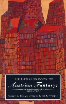 Dedalus Book of Austrian Fantasy - 1890-2000
