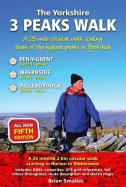 The Yorkshire 3 Peaks Walk: A 25 Mile Circular Walk