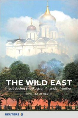 The Wild East: Negotiating the Russian Financial Frontier
