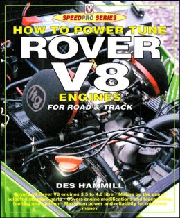 How to Power Tune Rover V-8 for Road and Track (Speedpro)