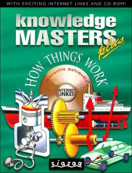 How Things Work (Knowledge Masters Plus Series)