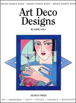 Art Deco Designs (Design Source Book Series #11)