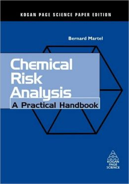 Chemical Risk Analysis: A Practical Handbook