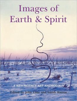 Images of Earth and Spirit: A Resurgence Art Anthology