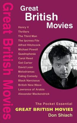 Great British Movies: The Pocket Essential