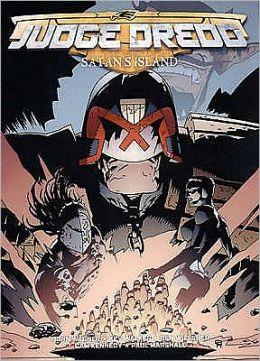 Judge Dredd: Satan's Island: Can Dredd Find the Terrorist Before Tragedy Strikes?