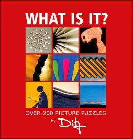 What Is It?: Over 200 Picture Puzzles