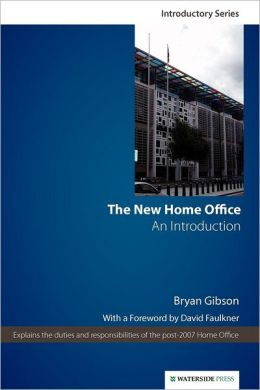 The New Home Office: An Introduction (Second Edition)