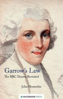 Garrow's Law: The BBC Drama Revisited