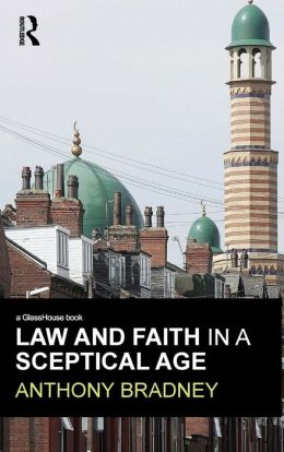 Law and Faith in a Sceptical Age