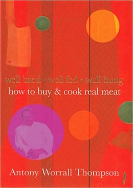 How to Buy & Cook Real Meat