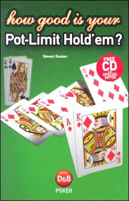 How Good is Your Pot-Limit Hold'em?