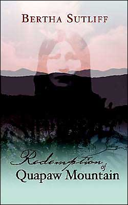 Redemption of Quapaw Mountain