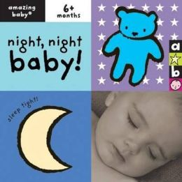 Night-Night Baby!. Emily Hawkins