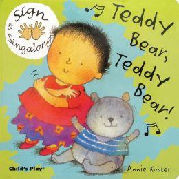 Teddy Bear, Teddy Bear: ASL