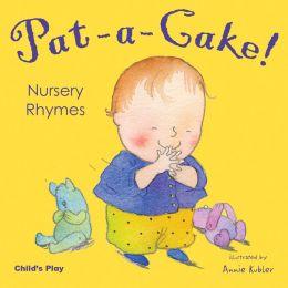 Pat-a-cake! Nursery Rhymes