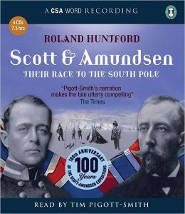 Scott and Amundsen: Their Race to the South Pole