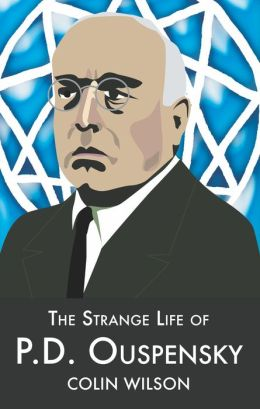 The Strange Life of P. D. Ouspensky