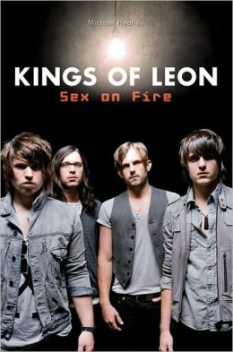 Kings of Leon: Sex on Fire