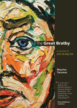The Great Bratby: A Portrait of John Bratby RA