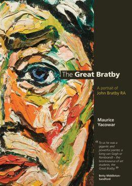 The Great Bratby: A Portrait of John Bratby RA
