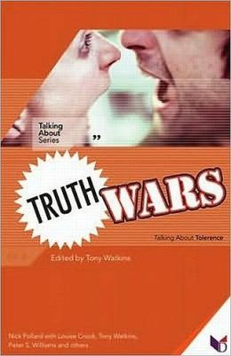 Truth Wars: Taling About Tolerence