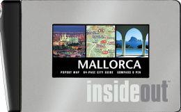 Mallorca: Insideout Guide