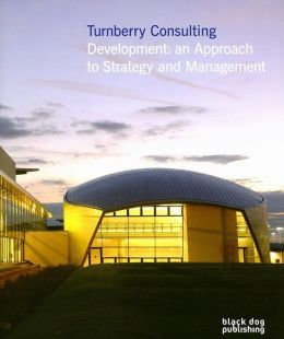 Turnberry Consulting: Development: an Approach to Management and Strategy