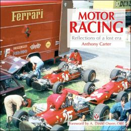 Motor Racing: Reflections of a Lost Era