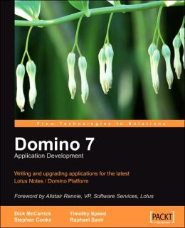 Domino 7 Lotus Notes Application Development