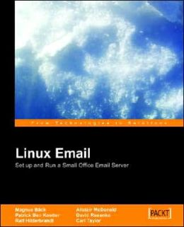 Linux EMail: Using Postfix, Courier, Procmail, Squirrelmail, Clamav and Spamassassin
