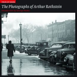 Fields of Vision: Photographs of Arthur Rothstein: The Library of Congress