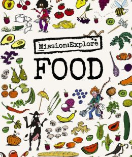 Mission: Explore Food (NOOK Comics with Zoom View)