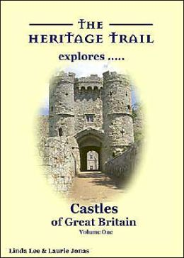 Castles of Great Britain Volume 1