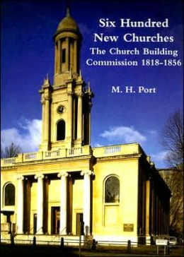 600 New Churches: The Church Building Commission 1818-1856