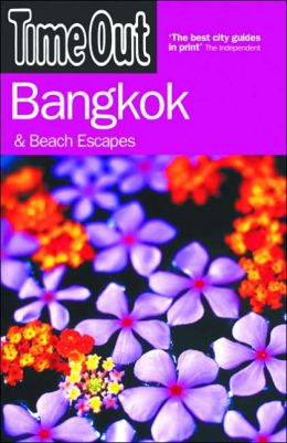 Time Out Bangkok: And Beach Escapes