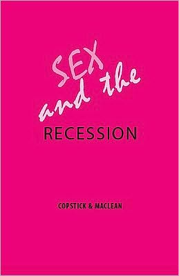 Sex and the Recession