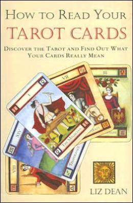 HOW TO READ YOUR TAROT CARDS