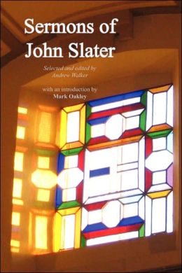 Sermons Of John Slater