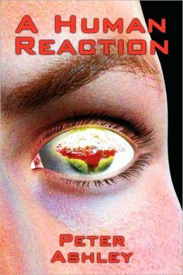A Human Reaction