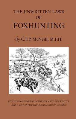 Unwritten Laws of Foxhunting - With