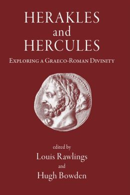 Herakles and Hercules: Exploring a Graeco-Roman Divinity