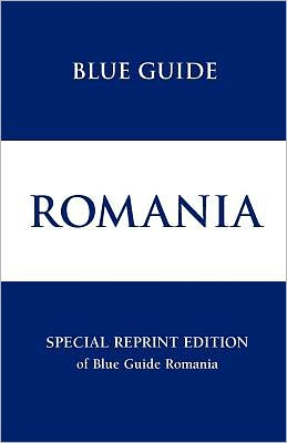 Blue Guide Romania Special Reprint