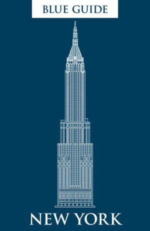 Blue Guide New York: Fifth Edition
