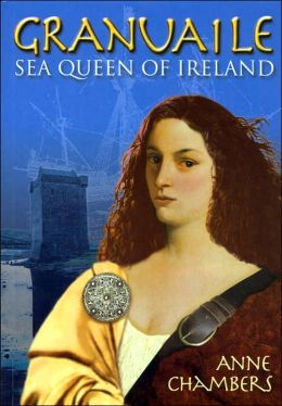 Granuaile: Sea Queen of Ireland