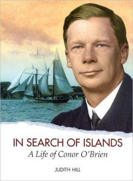 In Search of Islands: A Life of Conor O'Brien