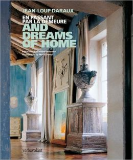 And Dreams of Home: En Passant Par La Demeure