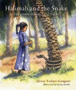 Halimah and the Snake: And Other Omani Folktales