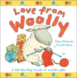 Love From Woolly: A Lift-the-Flap Book of Woolly Gifts