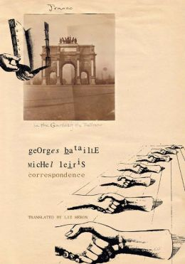 Correspondence: Georges Bataille and Michel Leiris